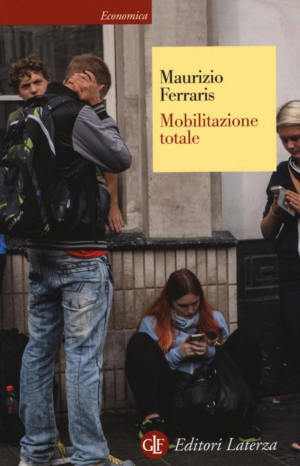 Mobilitazione totale  – Maurizio Ferraris